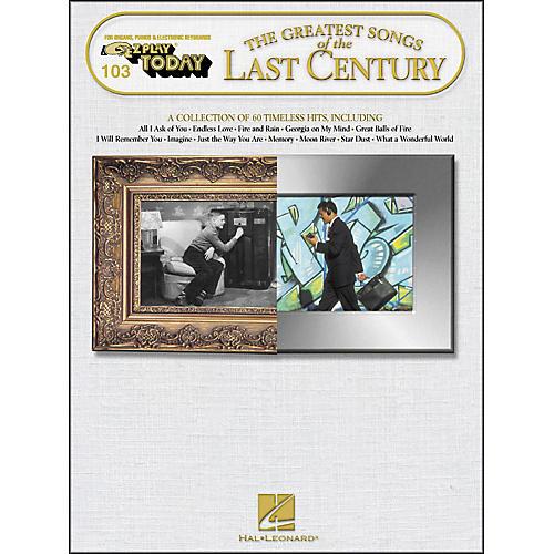 Hal Leonard Greatest Songs Of The Last Century E-Z Play 103