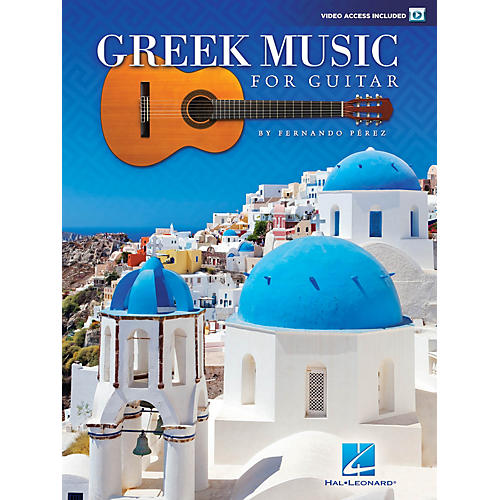 Hal Leonard Greek Music for Guitar Guitar Collection Series Softcover Video Online Written by Fernando Perez