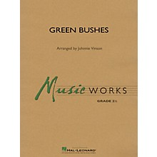 Hal Leonard Green Bushes Concert Band Level 2 Arranged by Johnnie Vinson