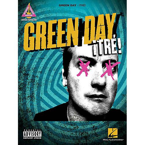 Hal Leonard Green Day  Tre! Guitar Tab Songbook
