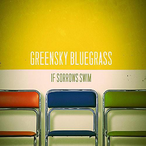 Alliance Greensky Bluegrass - If Sorrows Swim