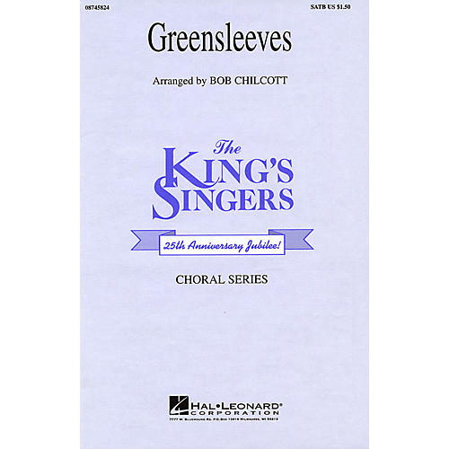 Hal Leonard Greensleeves SATB by The King's Singers arranged by Bob Chilcott