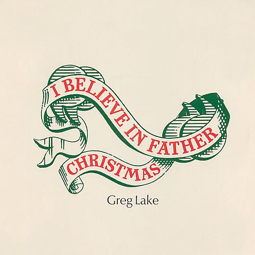 Alliance Greg Lake - I Believe In Father Christmas