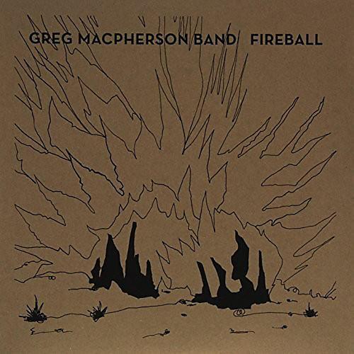 Alliance Greg MacPherson - Fireball