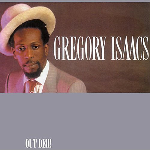 Alliance Gregory Isaacs - Out Deh