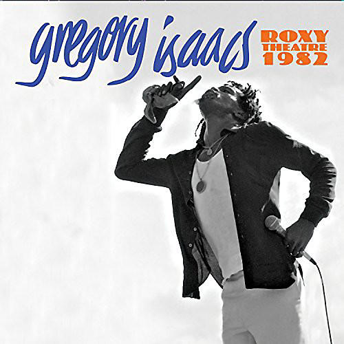 Alliance Gregory Isaacs - Roxy Theatre 1982