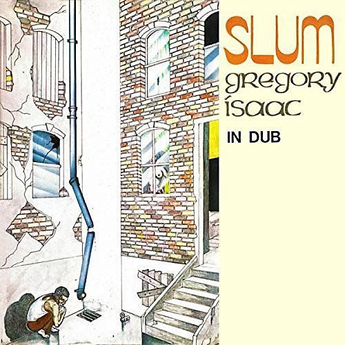 Alliance Gregory Isaacs - Slum in Dub
