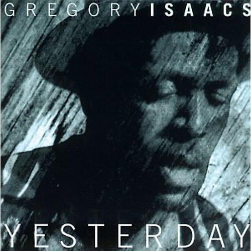 Alliance Gregory Isaacs - Yesterday