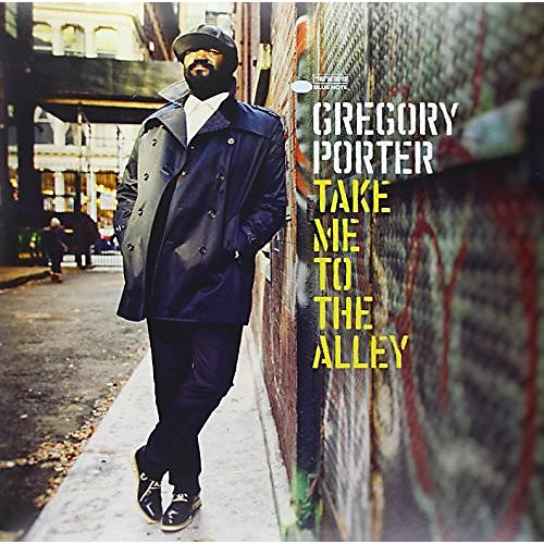 Alliance Gregory Porter - Take Me To The Alley