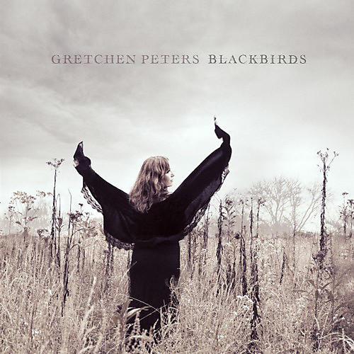 Alliance Gretchen Peters - Blackbirds