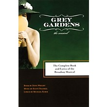 Applause Books Grey Gardens Applause Libretto Library Series Softcover Written by Doug Wright