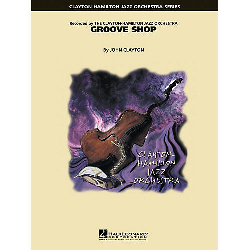 Hal Leonard Groove Shop Jazz Band Level 5 Composed by John Clayton