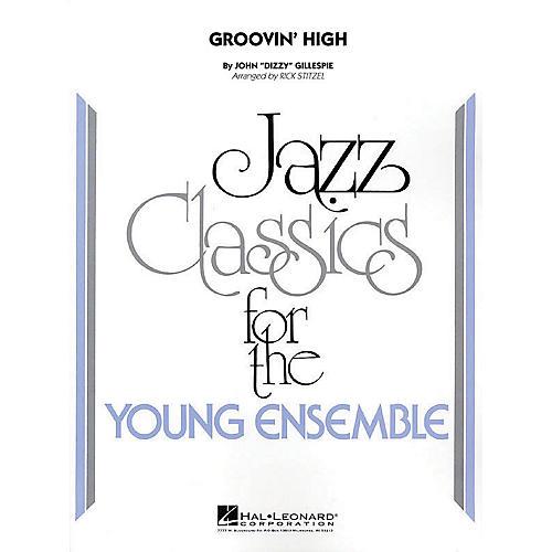 Hal Leonard Groovin' High Jazz Band Level 3 Arranged by Rick Stitzel