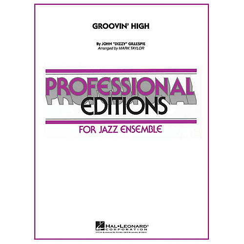 Hal Leonard Groovin' High Jazz Band Level 5 Arranged by Mark Taylor