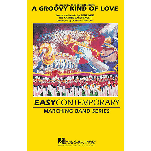 Hal Leonard Groovy Kind of Love Marching Band Level 2-3 Arranged by Johnnie Vinson