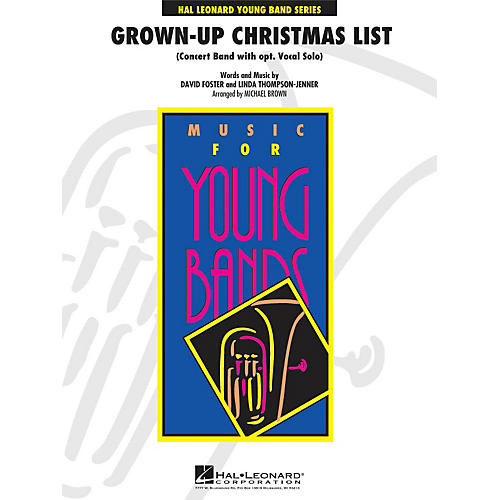 Hal Leonard Grown-Up Christmas List (With Optional Vocal Solo) - Young Concert Band Series Level 3