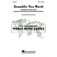 Hal Leonard Grumble Too Much TTBB arranged by Rosephanye Powell