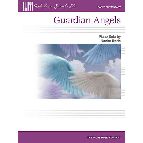 Willis Music Guardian Angels (Early Elem Level) Willis Series by Naoko Ikeda