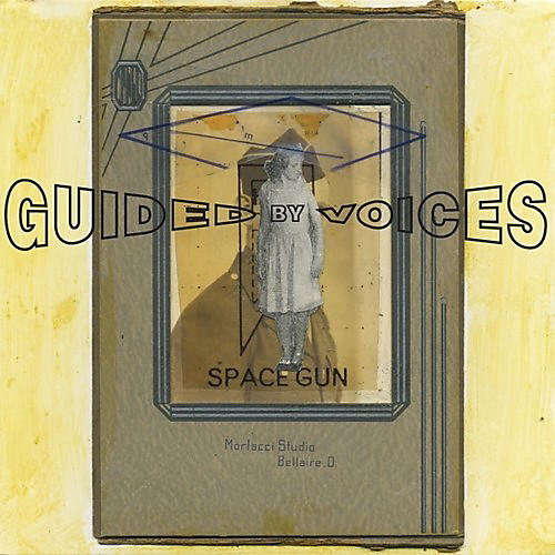 Alliance Guided by Voices - Space Gun