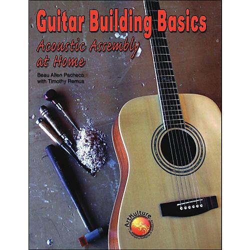 Hal Leonard Guitar Building Basics Acoustic Assembly At Home