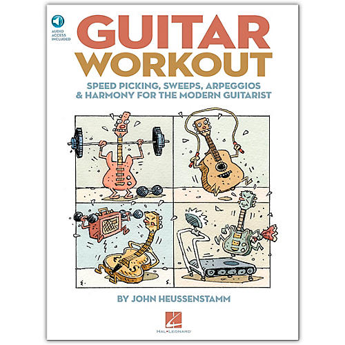 Hal Leonard Guitar Workout - Speed Picking Sweeps Arpeggios & Harmony for The Modern Guitarist (Book/Online Audio)