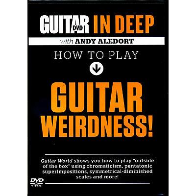 Alfred Guitar World in Deep: How to Play Guitar Weirdness DVD