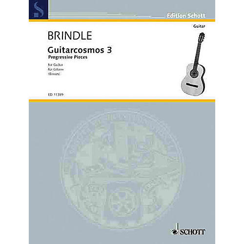 Schott Guitarcosmos - Volume 3 (Progressive Pieces) Schott Series