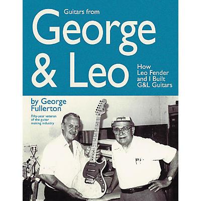Hal Leonard Guitars from George and Leo