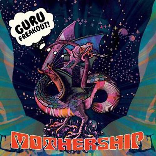 Alliance Guru Freakout - Mothership