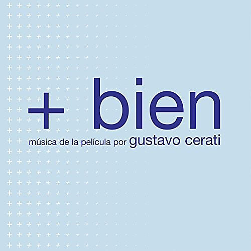 Alliance Gustavo Cerati - +Bien