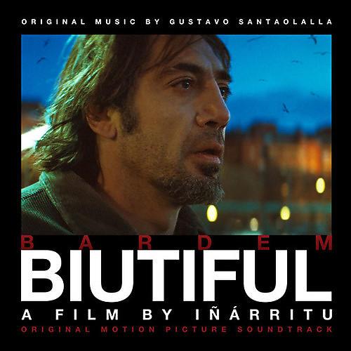 Alliance Gustavo Santaolalla - Biutiful (original Soundtrack)