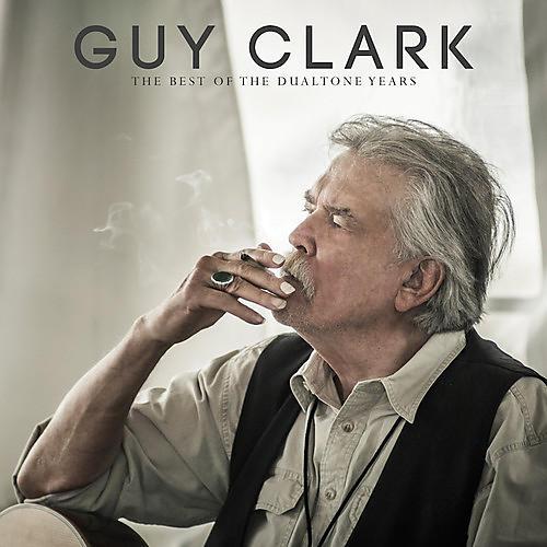 Alliance Guy Clark - Guy Clark: The Best of the Dualtone Years