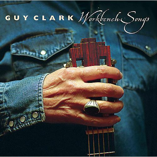 Alliance Guy Clark - Workbench Songs