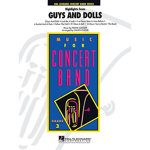 Hal Leonard Guys And Dolls, Highlights From - Young Concert Band Level 3 arranged by Calvin Custer