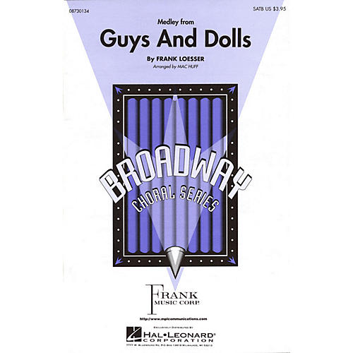 Hal Leonard Guys and Dolls (Medley) 2-Part Arranged by Mac Huff