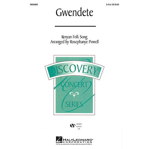 Hal Leonard Gwendete 2-Part arranged by Rosephanye Powell