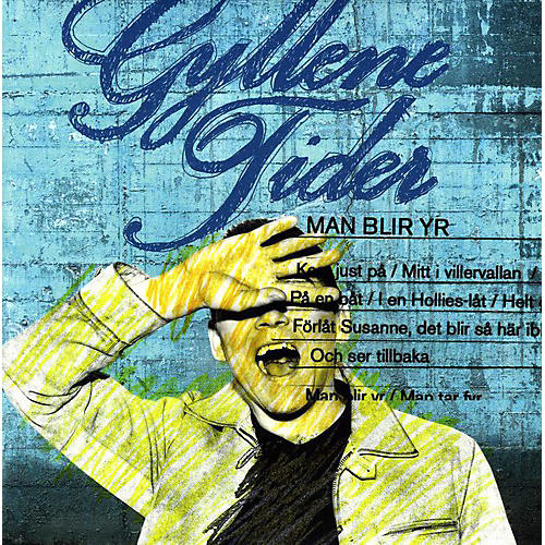 Alliance Gyllene Tider - Man Blir Yr (Limited Edition Yellow Vinyl)