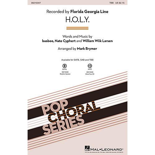 Hal Leonard H.O.L.Y. TBB by Florida Georgia Line arranged by Mark Brymer