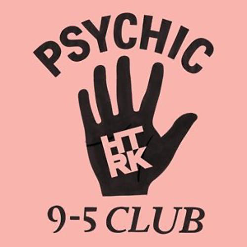 Alliance HTRK - Psychic 9-5 Club