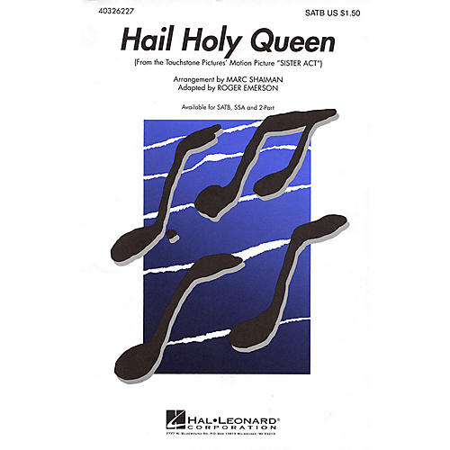 Hal Leonard Hail Holy Queen (from Sister Act) SSA Arranged by Roger Emerson
