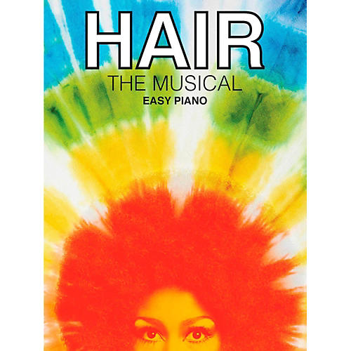 Music Sales Hair - The Musical for Easy Piano