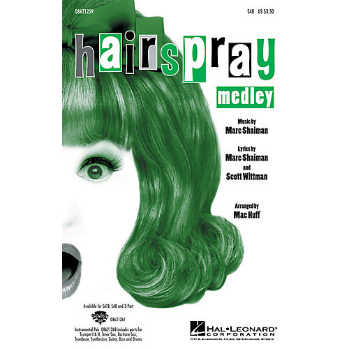 Hal Leonard Hairspray (Medley) SAB arranged by Mac Huff