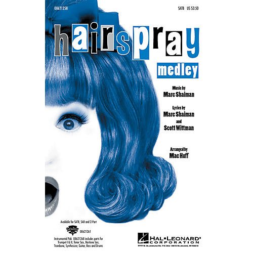 Hal Leonard Hairspray (Medley) SATB arranged by Mac Huff