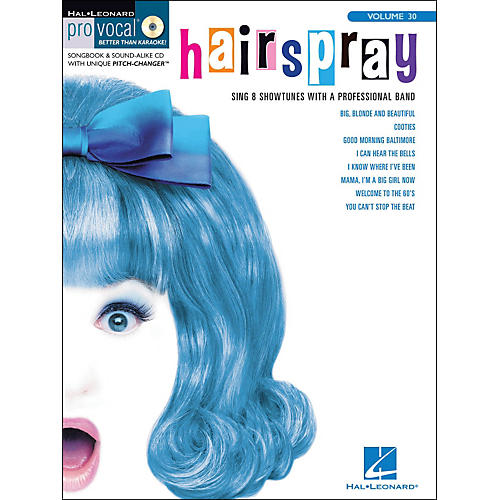 Hal Leonard Hairspray Pro Vocal Songbook for Female Singers Volume 30 Book/CD