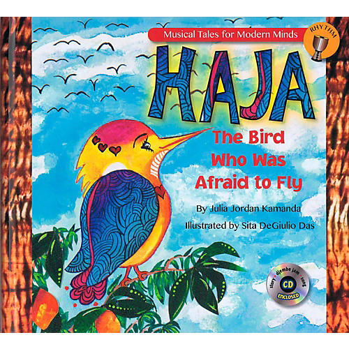Hal Leonard Haja: The Bird Who Was Afraid to Fly - Storybook from Musical Tales for Modern Minds Book/CD