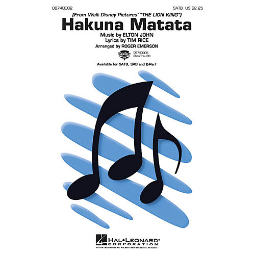 Hal Leonard Hakuna Matata (from The Lion King) SAB Arranged by Roger Emerson