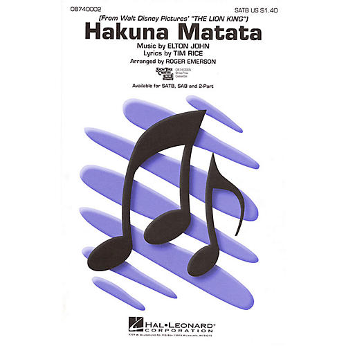 Hal Leonard Hakuna Matata (from The Lion King) SATB arranged by Roger Emerson