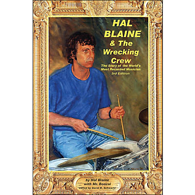 Hal Leonard Hal Blaine And The Wrecking Crew - Story Of The World's Most Recorded Musician