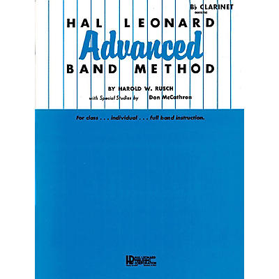 Hal Leonard Hal Leonard Advanced Band Method (B-flat Bass Clarinet) Advanced Band Method Series by Harold W. Rusch