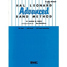 Hal Leonard Hal Leonard Advanced Band Method (E-flat Alto Clarinet) Advanced Band Method Series by Harold W. Rusch